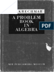 V.a. Krechmar-A Problem Book in Algebra-Mir Publishers, Moscow (1978)