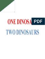 One Dinosaur