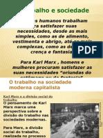 Slide Trabalho e Sociedade.ppt