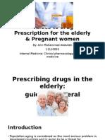 Guides to Drug Prescription for the Elderly & Pregnant Women