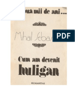 Mihail Sebastian - De doua mi de ani, Cum am devenit huligan (v1.0).doc