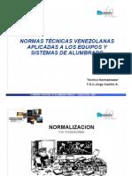 NORMAS TÉCNICAS VENEZOLANAS APLICADAS A LOS EQUIPOS Y SISTEMAS DE ALUMBRADO