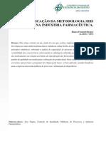 A Aplicação Da Metodologia Seis Sigma Na Indústria Farmacêutica.
