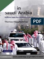 Thomas Hegghammer-Jihad in Saudi Arabia_ Violence and Pan-Islamism Since 1979 (Cambridge Middle East Studies) -Cambridge University Press (2010)