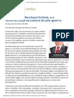 148 - ConJur - O Leitor de Bernhard Schlink e o Tema Da Culpa Na Cultura Do Pós-guerra
