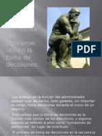 Corrientes Del Pensamiento en La Toma de Decisiones