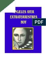 Adonai-Angeles Ayer, Extraterrestres Hoy