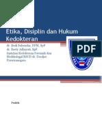Etika, Disiplin Dan Hukum Kedokteran