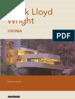 Frank Lloyd Wright - Usonia