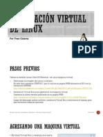 Instalación Virtualizada de Linux (1)