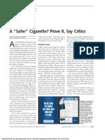 "A ""Safer"" cigarrete? Prove it, say critics"
