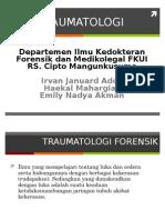 Presntsi Traumatologi Forensik Rscm