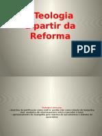 A Teologia Da Reforma