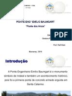 Apresentação - Ponte Dos Arcos