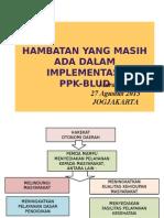 Hambatan Implementasi Dalam PPK-BLUD