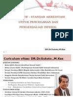 Overview Ppi Dalam Standar Akreditasi Nasional Rs Versi 2012 Sutoto