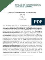 Certificación Internacional en Coaching y Pnl (Online) Nivel 1 (Primera Parte)