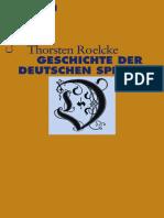 Geschichte Der Deutschen Sprache (Roelke)3406562809