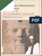Ramsés II La Verdadera Historia - Christiane Desroches Noblecourt
