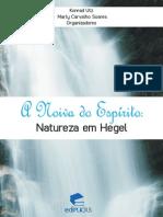 A Noiva Do Espírito- Natureza Em Hegel - Utz e Soares