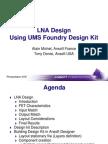 LNA Design Using UMS Foundry Desig Kit