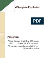 Sign and Symptom Psykiatric