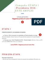 Directiva Campaña (Primera Etapa)