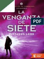 La venganza de Siete - Pittacus Lore.pdf