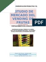 Estudio de mercado del servicio de maquinas dispensadoras de frutas