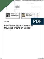 13-11-15 Presentan Reporte Nacional de Movilidad Urbana en México
