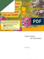 000601 Christ Werden_alt Bibel Jesus Christus Gott Glaube Religion Esoterik