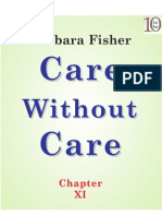 Care Without Care (Chapter XI)