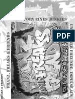 Franz Freaks Friends Junkie Fixer Dealer Stoff Spritze Drogen