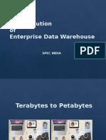 The Evolution of Enterprise Data Warehouse