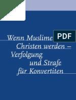 Islam Wenn Muslime Christen Werden