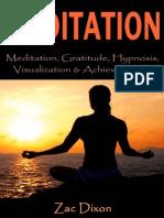 Meditation- Meditation, Gratitude, Hypnosis, Visualization &