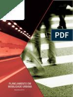 Planejamento Em Mobilidade Urbana - Projeto Diálogos Setoriais União Européia - Brasil