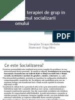 Rolul Terapiei de Grup in Procesul Socializarii Omului