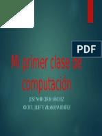 Mi Primer Clase de Computación
