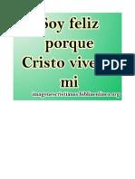 Soy Feliz Porque Cristo Vive en Mi
