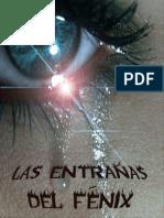 Las Entranas Del Fenix