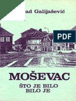 Dževad Galijašević - Moševac (Što je bilo - bilo je)