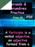 stage 40 gerunds   gerundives practice
