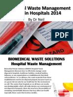 biomedicalwastemanagementrulesinhospitals2014-140724145840-phpapp02