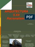 15.- Siglo XX Arquitectura Racionalista