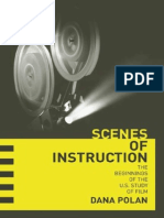 Dana Polan-Scenes of Instruction_ The Beginnings of the U.S. Study of Film-University of California Press (2007).pdf