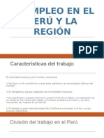 El Empleo en El Perú y La Región