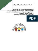 Plan de Desarrollo, Kindergarden