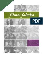Frederico Lopes, Ana Catarina Pereira, Filmes Falados, V Jornada