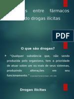 Interações Entre Fármacos Envolvendo Drogas Ilícitas